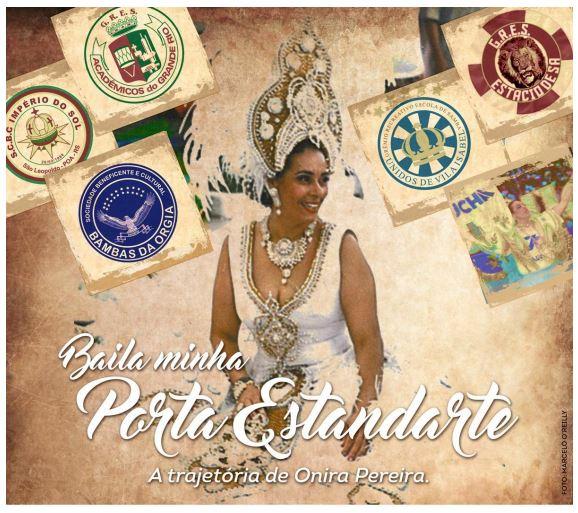 """Porto Alegre: """"Baila, minha Porta-Estandarte"""" conta no teatro a vida de Onira Pereira a maior porta-estandarte de todos os tempos"""