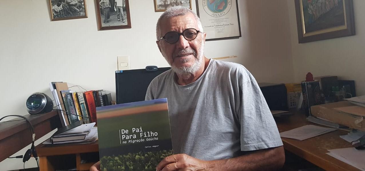 RS: Jornalista Carlos Wagner lança o livro De Pai para Filho na Migração Gaúcha