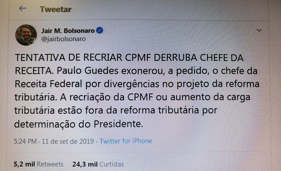 No Twitter, Bolsonaro fala da demissão de Cintra e descarta recriação da CPMF e aumento de tributos