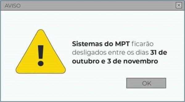 Serviços eletrônicos do MPT estarão indisponíveis entre 31 de outubro e 3 de novembro
