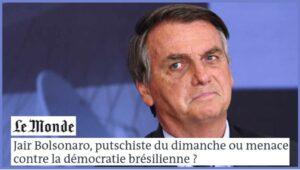 """Bolsonaro: golpista amador ou ameaça à democracia brasileira?"", questiona jornal Le Monde; RFI"